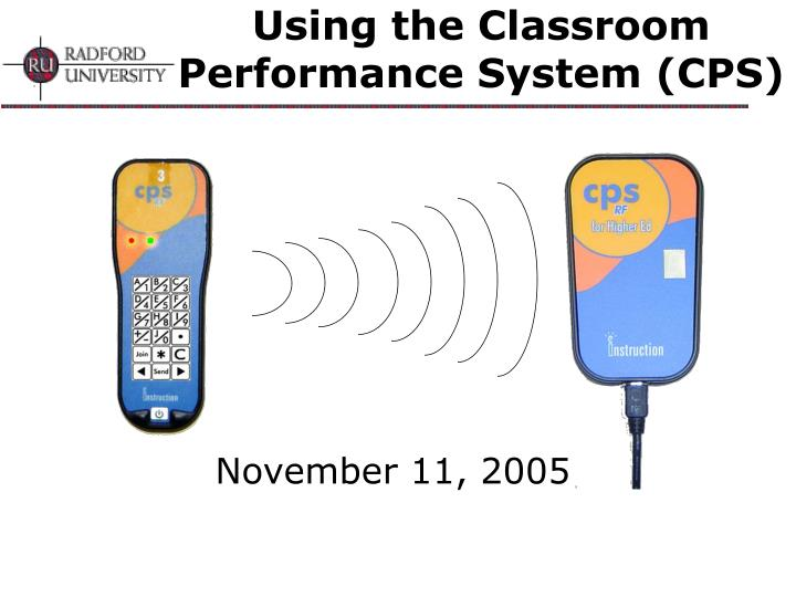 using the classroom performance system cps