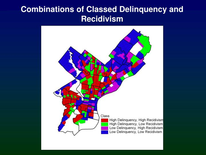 Combinations of Classed Delinquency and Recidivism