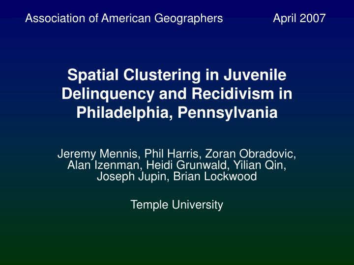 spatial clustering in juvenile delinquency and recidivism in philadelphia pennsylvania