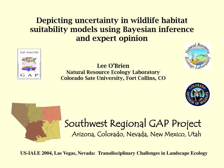 Depicting uncertainty in wildlife habitat suitability models using Bayesian inference and expert opinion