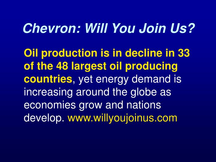 Chevron: Will You Join Us?
