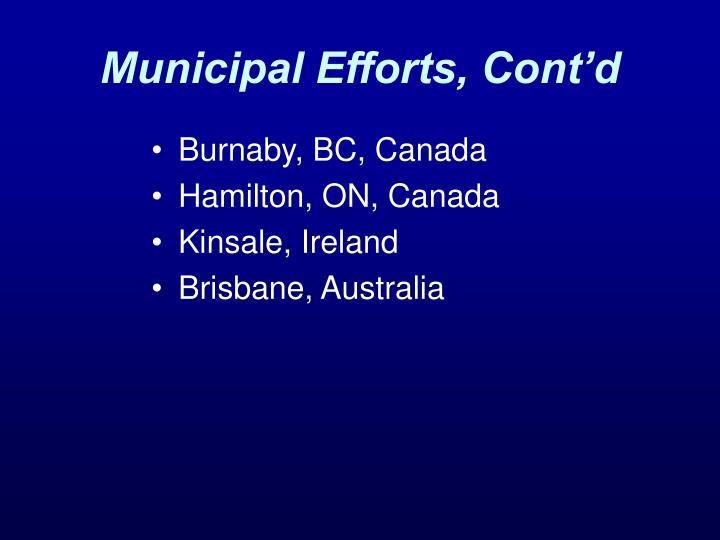 Municipal Efforts, Cont'd