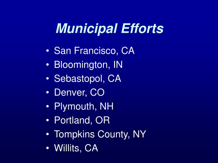 Municipal Efforts