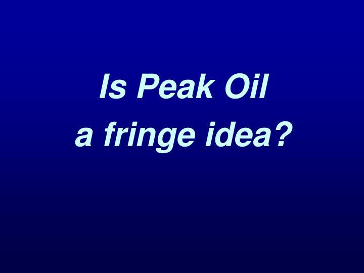 Is Peak Oil