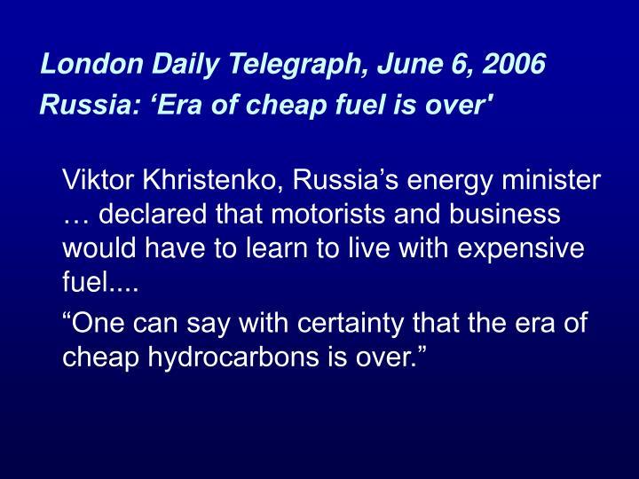 London Daily Telegraph, June 6, 2006
