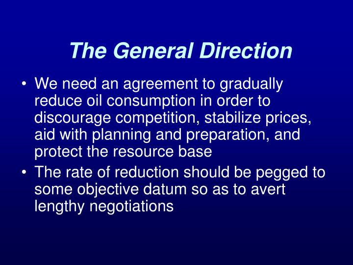 The General Direction