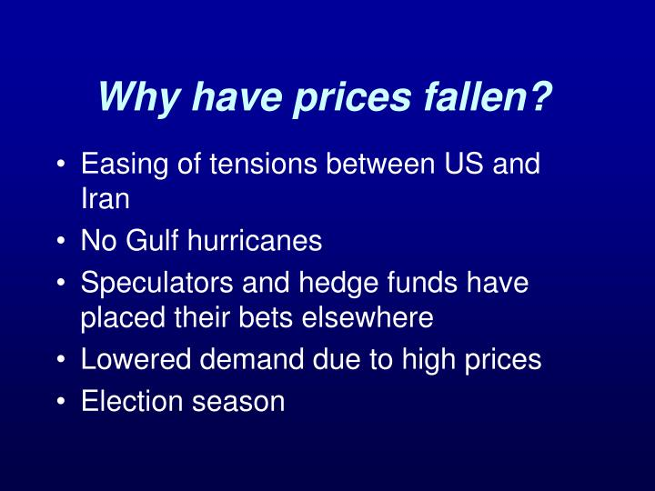 Why have prices fallen?