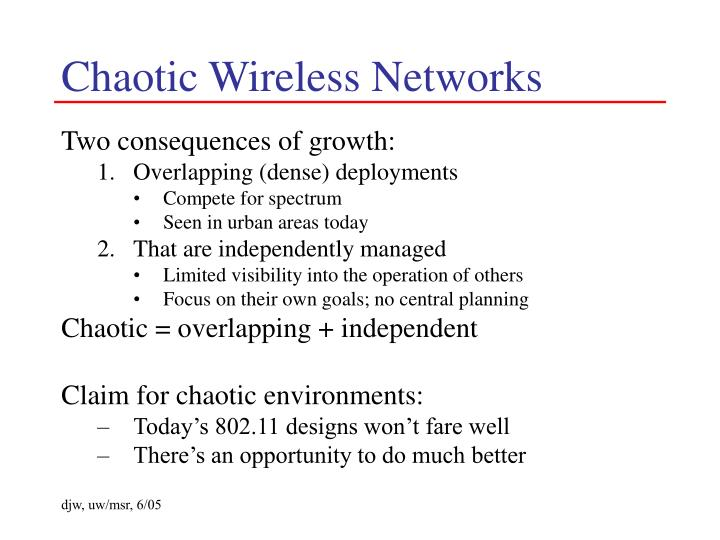 Chaotic Wireless Networks