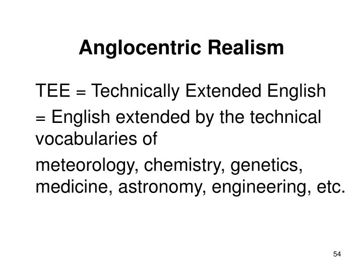 Anglocentric Realism