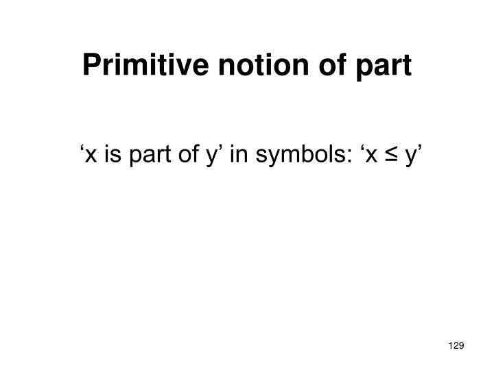 Primitive notion of part