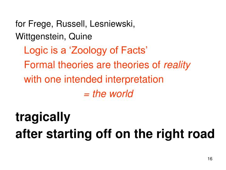 for Frege, Russell, Lesniewski,
