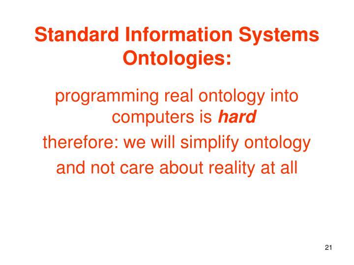 Standard Information Systems Ontologies: