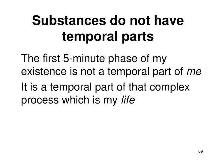 Substances do not have temporal parts