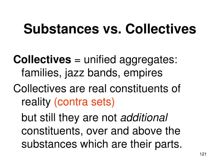 Substances vs. Collectives