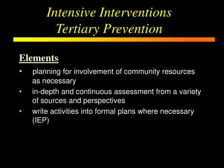 Intensive Interventions