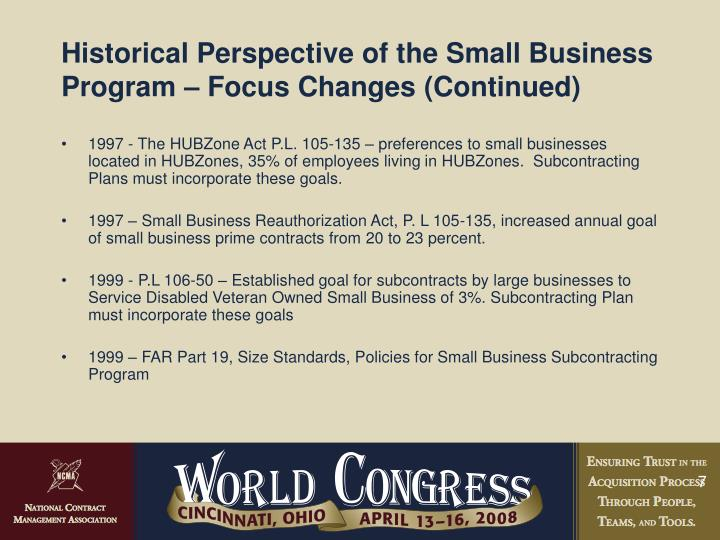 Historical Perspective of the Small Business Program – Focus Changes (Continued)