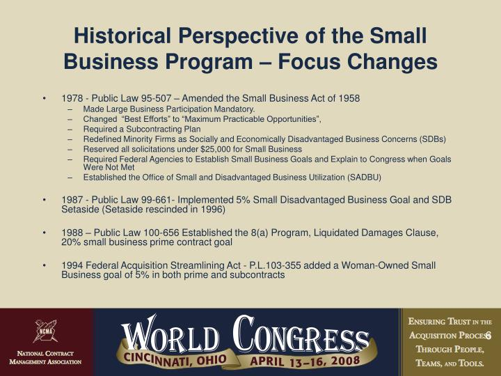 Historical Perspective of the Small Business Program – Focus Changes