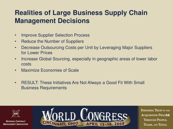 Realities of Large Business Supply Chain Management Decisions