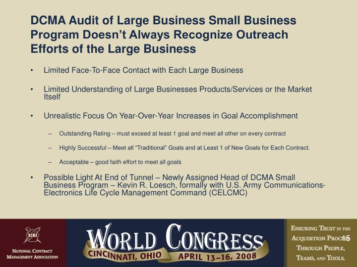 DCMA Audit of Large Business Small Business Program Doesn't Always Recognize Outreach Efforts of the Large Business
