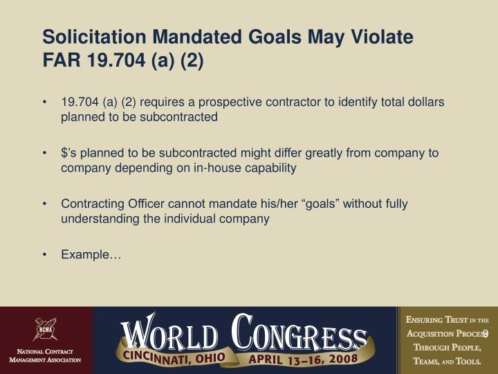 Solicitation Mandated Goals May Violate FAR 19.704 (a) (2)