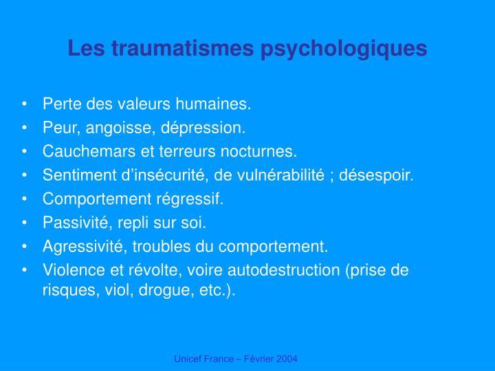 Les traumatismes psychologiques