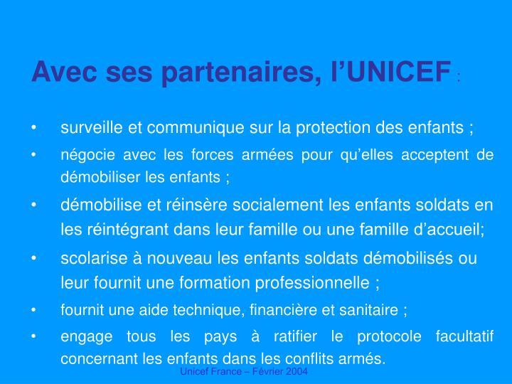 Avec ses partenaires, l'UNICEF