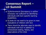 consensus report ld summit