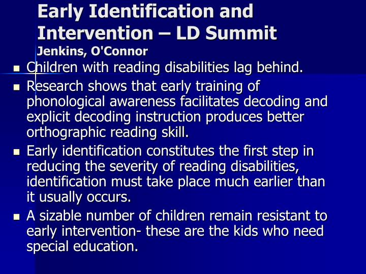 Early Identification and