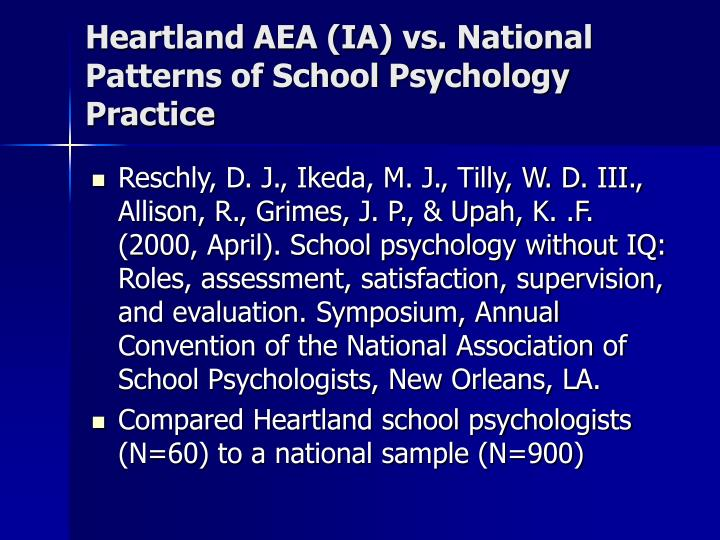 Heartland AEA (IA) vs. National Patterns of School Psychology Practice