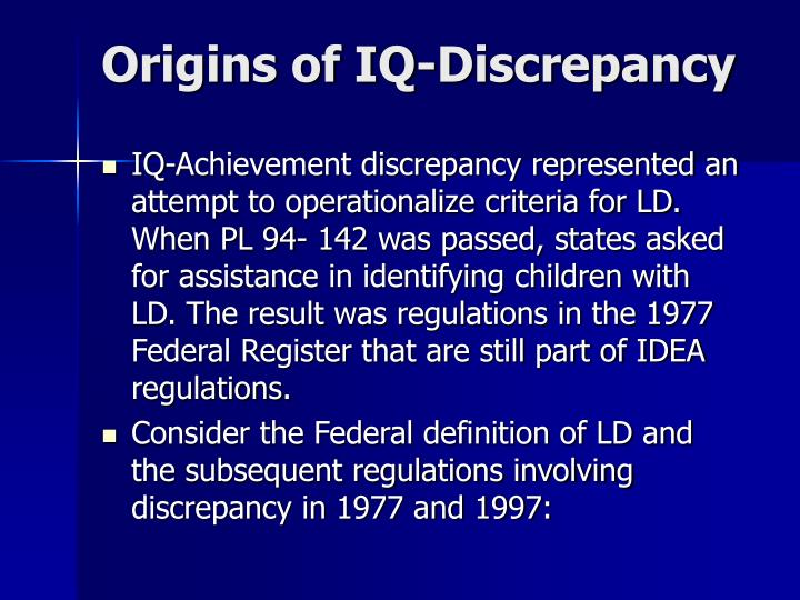 Origins of IQ-Discrepancy