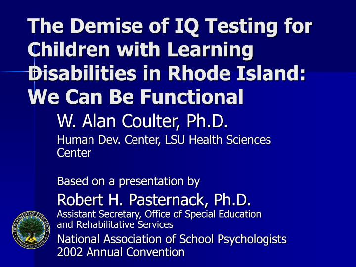 The Demise of IQ Testing for Children with Learning Disabilities in Rhode Island: