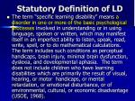 statutory definition of ld