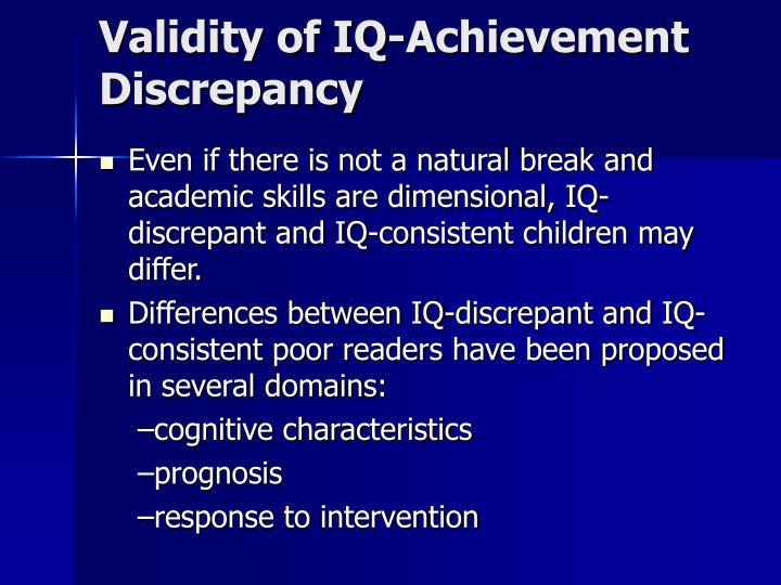 Validity of IQ-Achievement Discrepancy