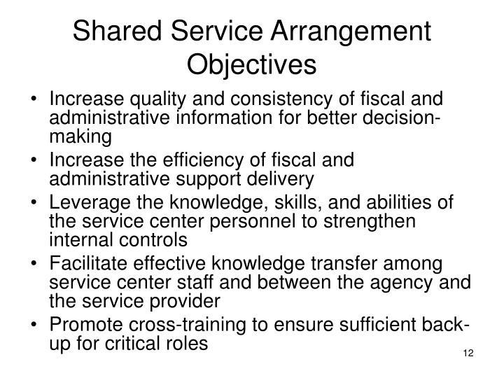 Shared Service Arrangement Objectives