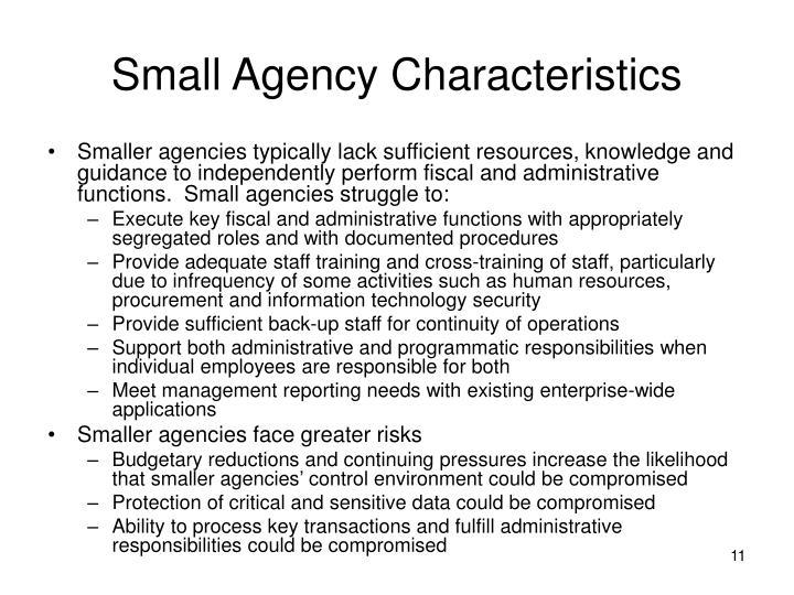 Small Agency Characteristics