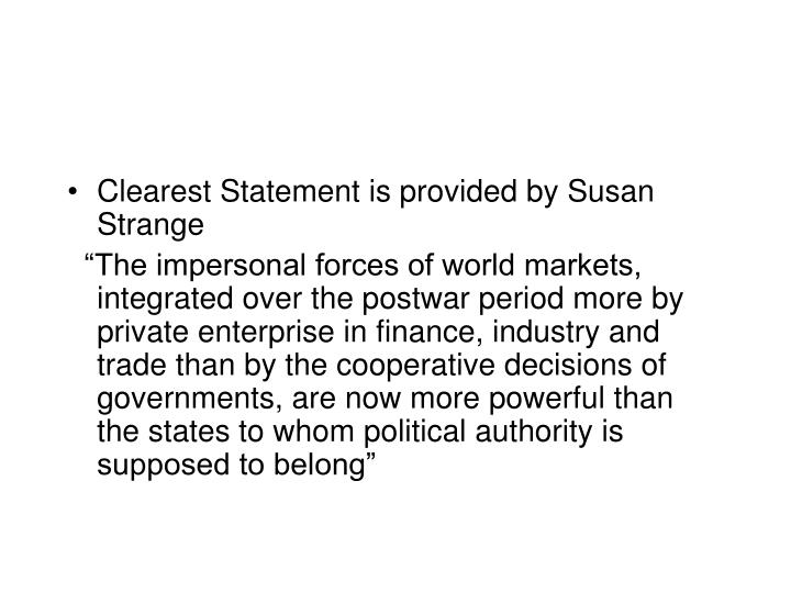 Clearest Statement is provided by Susan Strange