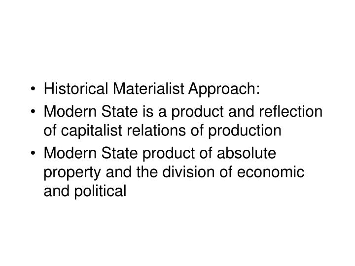 Historical Materialist Approach: