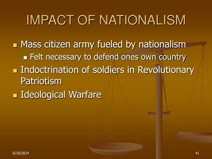 IMPACT OF NATIONALISM