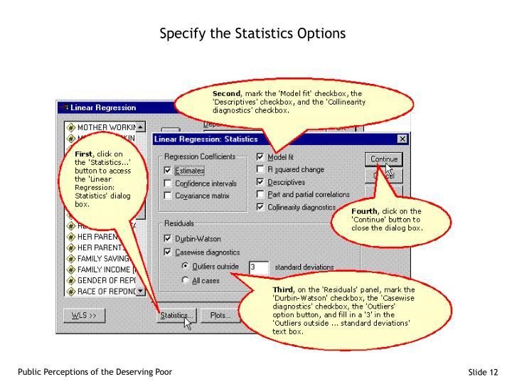 Specify the Statistics Options