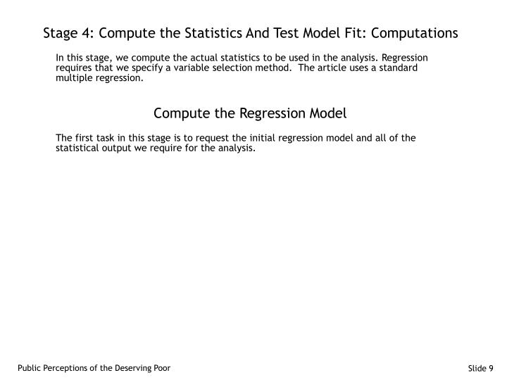 Stage 4: Compute the Statistics And Test Model Fit: Computations