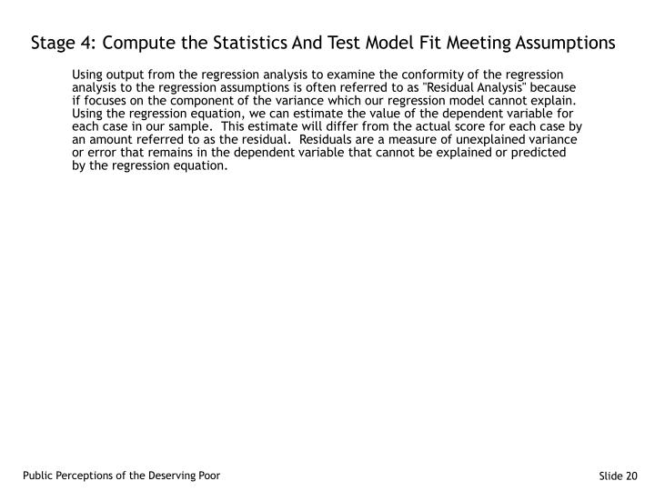 Stage 4: Compute the Statistics And Test Model Fit Meeting Assumptions