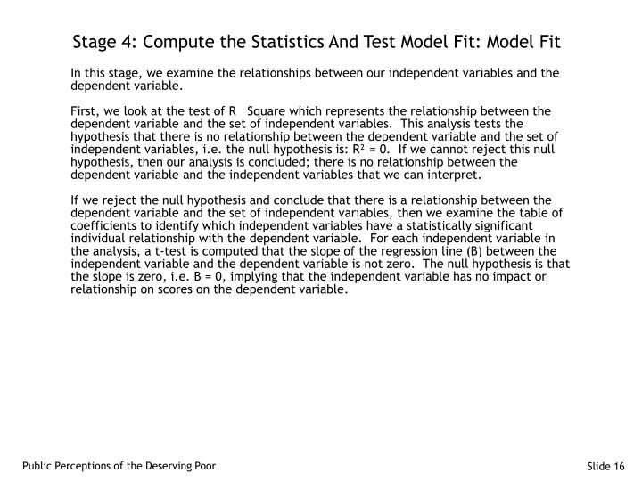 Stage 4: Compute the Statistics And Test Model Fit: Model Fit