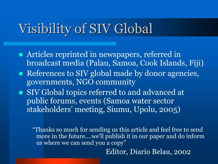 Visibility of SIV Global