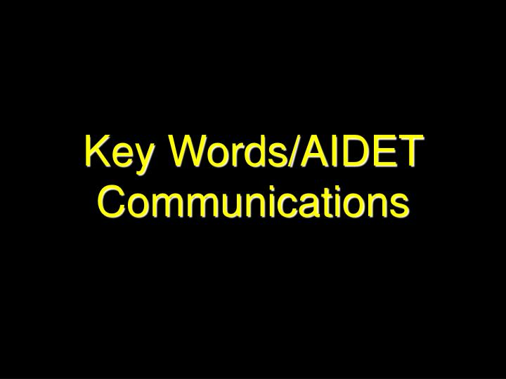 Key Words/AIDET Communications
