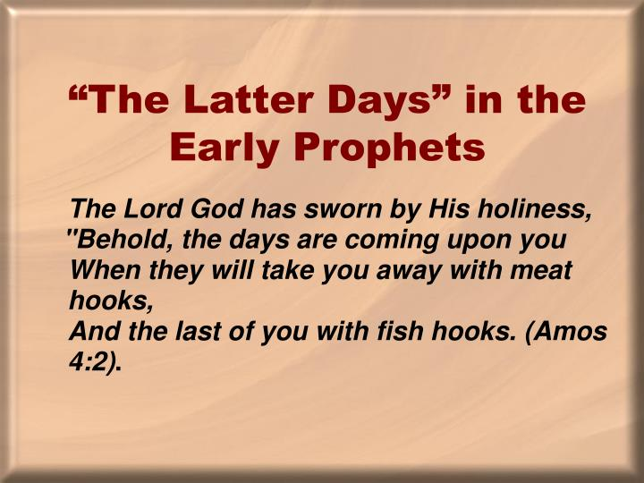 """The Latter Days"" in the Early Prophets"