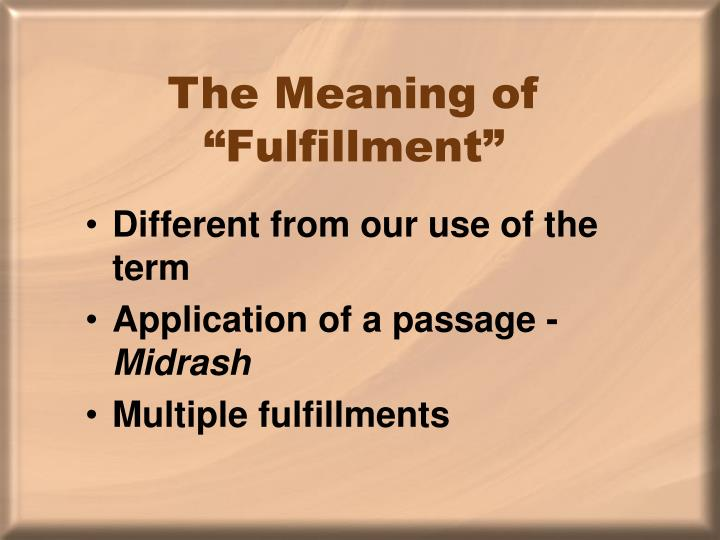 "The Meaning of ""Fulfillment"""