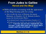from judea to galilee herod and the magi2