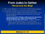 from judea to galilee herod and the magi7