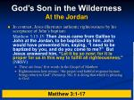 god s son in the wilderness at the jordan7