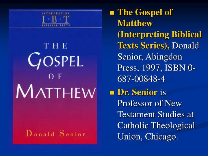 The Gospel of Matthew (Interpreting Biblical Texts Series),